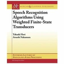 Synthesis Lectures on Speech and Audio Processing: Speech Recognition...