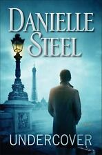 Undercover by Danielle Steel (2015, Hardcover)