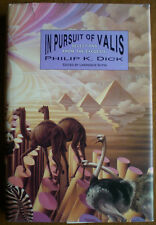 In Pursuit of Valis: Selections from the Exegesis - Philip K. Dick FIRST EDITION