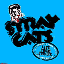 Rockabilly CD : STRAY CATS - Live MANCHESTER 16.7.2004