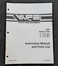 WHITE FIELD BOSS TRACTOR T345 34 42 50 58 ROTARY TILLER OPERATORS & PARTS MANUAL
