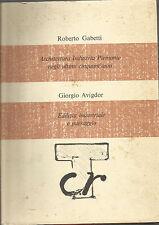 ROBERTO GABETTI , GIORGIO AVIGDOR_ARCHITETTURA_INDUSTRIA_PAESAGGIO_CRT 1977