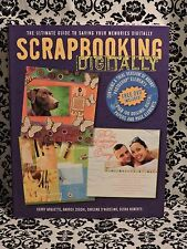 Scrapbooking Digitally Ultimate Guide K. Arquette 2007 Paperback 9781561589722