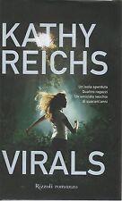 (Kathy Reichs) Virals 2011  1a edizione Rizzoli