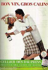 Publicité advertising 1986 Le Vin Cote du Rhone Cellier des Dauphins