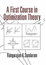 A First Course in Optimization Theory by Rangarajan K. Sundaram (1996,...
