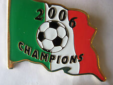 Italy, 2006 World Cup Champs Pin Ltd. Ed. of 2006