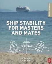 Ship Stability for Masters and Mates (Paperback), BARRASS, BRYAN,. 9780080970936