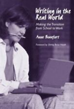 Writing in the Real World: Making the Transition from School to Work (Language a