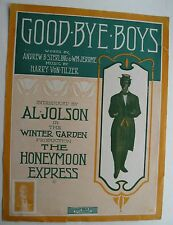 Song Sheet For The Good-Bye Boys For The Honeymoon Express Al Jolson 1913