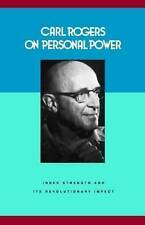 Carl Rogers on Personal Power: Inner Strength and its Revolutionary Impact by C…