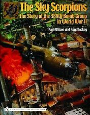 Book - The Sky Scorpions: The Story of the 389th Bomb Group in World War II