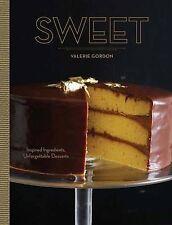 Sweet: Inspired Ingredients, Unforgettable Desserts by Valerie Gordon...