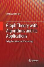 Graph Theory with Algorithms and Its Applications : In Applied Science and...