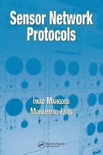 Sensor Network Protocols by Mahgoub/Imad and Ilyas/Mohammad (2006, Hardcover)
