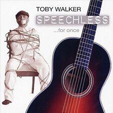 Toby Walker-Speechless ...for once  CD NEW