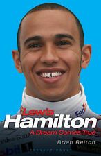 "Lewis Hamilton: A Dream Comes True, Brian Belton, ""AS NEW"" Book"