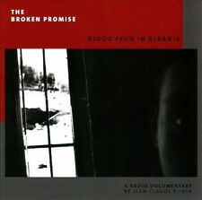 Broken Promise/Blood Feud in Albania, New Music