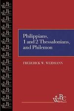 Philippians, First and Second Thessalonians, and Philemon (Westminster Bible Com