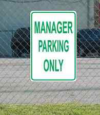 """Manager Parking Only METAL 12""""x18"""" SIGN"""