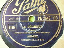 78 trs-rpm- ANDREX La pompe à bras -Le Pêcheur  - PATHE PA 2647