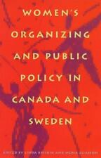 Women's Organizing and Public Policy in Canada and Sweden-ExLibrary