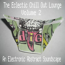 THE ECLECTIC CHILLOUT LOUNGE VOL 2  COMPILATION CD  VARIOUS ABSTRACT ELECTRONICA