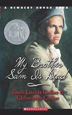 My Brother Sam Is Dead by Christopher Collier and James Lincoln Collier...
