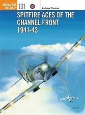 Spitfire Aces of the Channel Front 1941-43 Book~Fighter Plane~World War 2~NEW