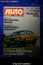Auto Zeitung 17/71 Ford Taunus 1600 GXL Opel Ascona 19 SR + Poster (AMG Benz)