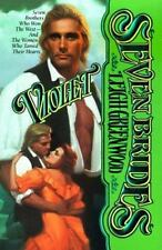 Seven Brides: Violet by Leigh Greenwood (1999, Paperback)