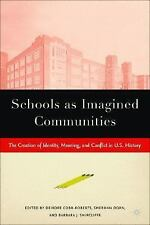 Schools as Imagined Communities: The Creation of Identity, Meaning, and Conflict