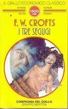I tre segugi F.W.CROFTS Compagnia del Giallo Gruppo Newton