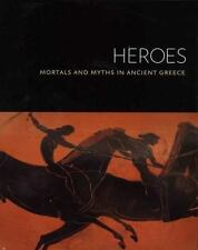Heroes: Mortals and Myths in Ancient Greece (Walters Art Museum)-ExLibrary