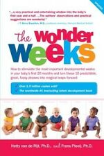The Wonder Weeks: How to Stimulate Your Baby's Mental Development and Help Him T