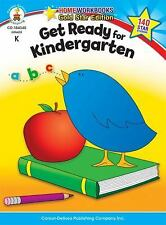 Home Workbooks: Get Ready for Kindergarten by Carson-Dellosa Publishing Staff...