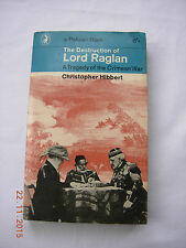 Destruction Lord Raglan Christopher Hibbert Pelican Books 1963