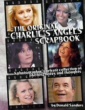 The Original Charlie's Angels Scrapbook by Donald Sanders (2014, Paperback)