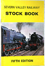 Severn Valley Railway Stock Book - Fifth Edition - 1974  D.C. Williams