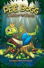 Pete Bogg: King of the Frogs-ExLibrary