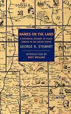 Names on the Land: A Historical Account of Place-Naming in the United States Ne