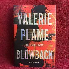 A Vanessa Pierson Novel Ser.: Blowback Valerie Plame and Sarah Lovett HC DJ 1st
