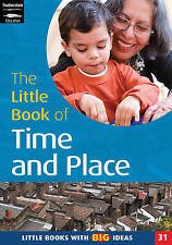 The Little Book of Time and Place: Little Books with Big Ideas (Little Books), B