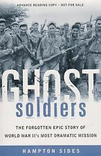 Ghost Soldiers: 6th Ranger Battalion in WWII (Philippines WWII, Pacific POWs)