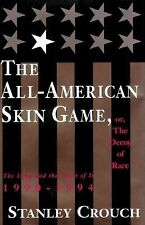 Stanley Crouch - All American Skin Game Or The (2011) - Used - Trade Cloth