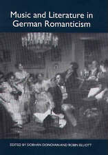 Music and Literature in German Romanticism, Siobhán Donovan