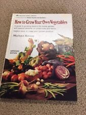 HOW TO GROW YOUR OWN VEGETABLES- Michael Kressy- Hard Cover- very good- 53