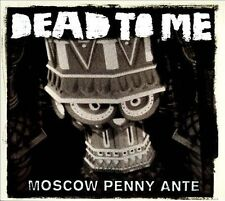 Dead To Me-Moscow Penny Ante  CD NEW