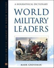 World Military Leaders: A Biographical Dictionary (Facts on File Libra-ExLibrary