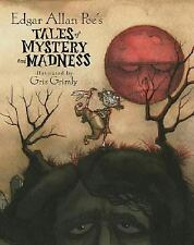 Edgar Allan Poe's Tales of Mystery and Madness by Poe, Edgar Allan, Gris Grimly